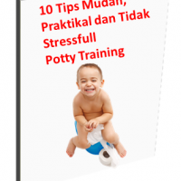 10 Tips Mudah, Praktikal dan Tidak Stressful Potty Training