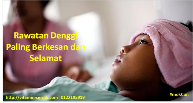 Rawatan Paling Berkesan Denggi