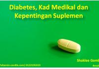 Diabetes, Kad Medikal dan Keperluan Suplemen