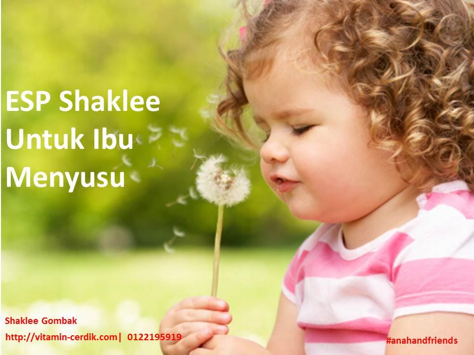 ESP Shaklee Untuk Ibu Menyusu