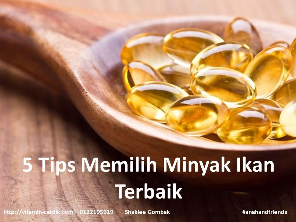 5 Tips Memilih Minyak Ikan Terbaik