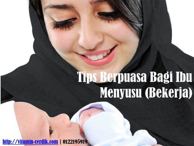 Tips Berpuasa Ibu Menyusu dan Bekerja