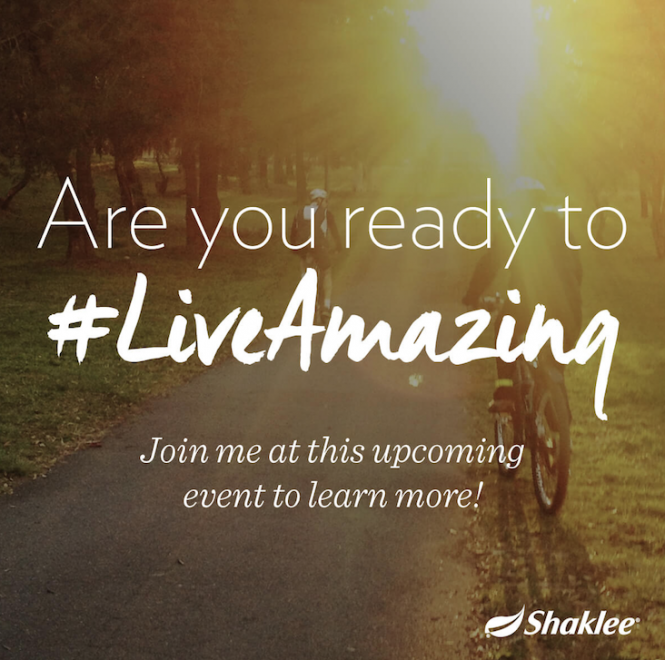 Shaklee #LiveAmazing