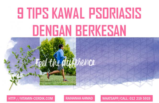 9 tips kawal psoriasis dengan berkesan