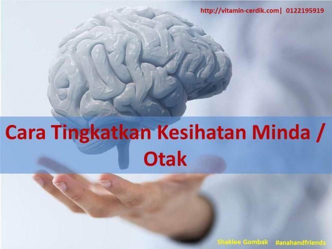 Cara Tingkatkan Kesihatan Minda / Otak
