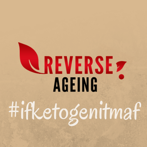 keto - IF by #reverseaging
