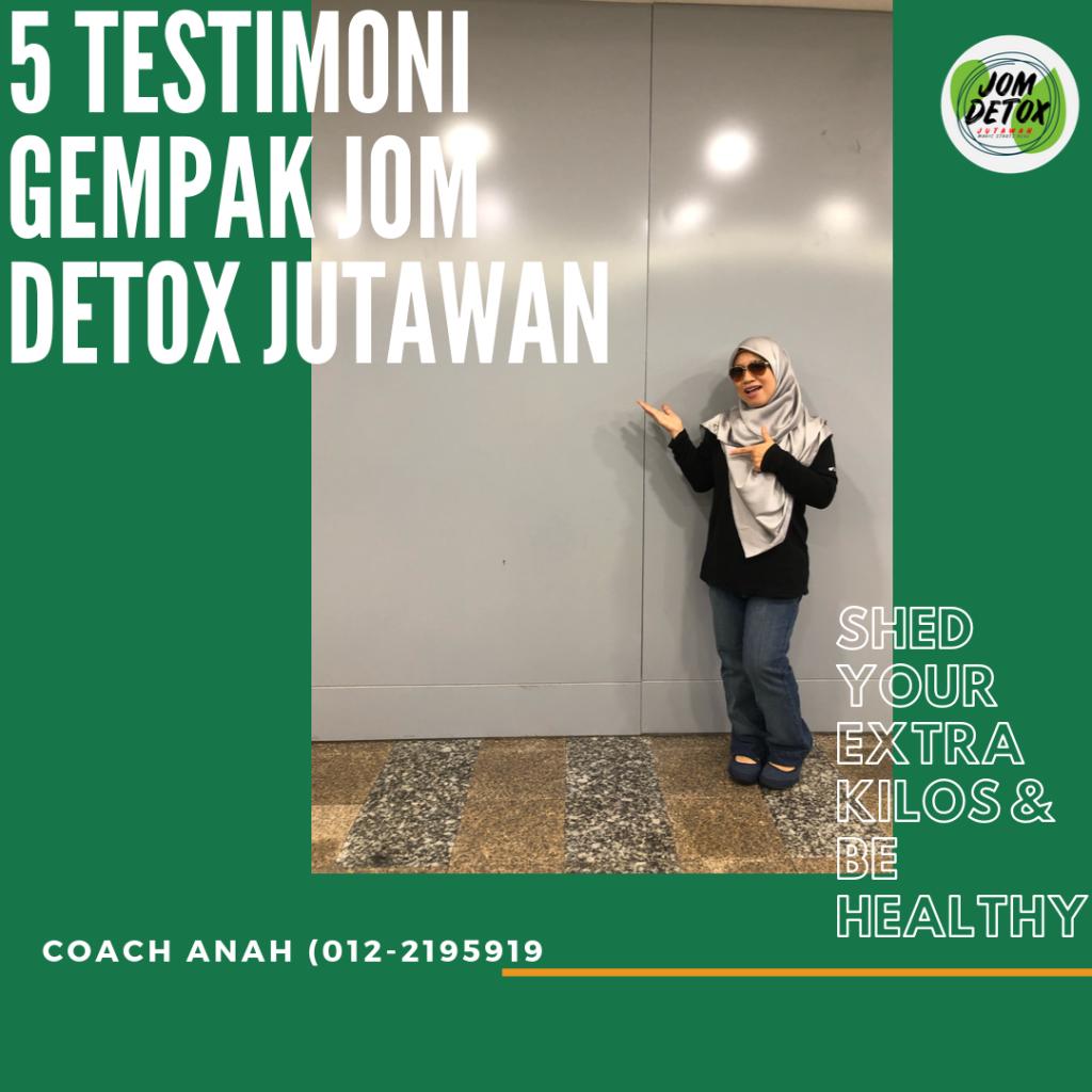 5 testimoni gempak jom detox jutawan