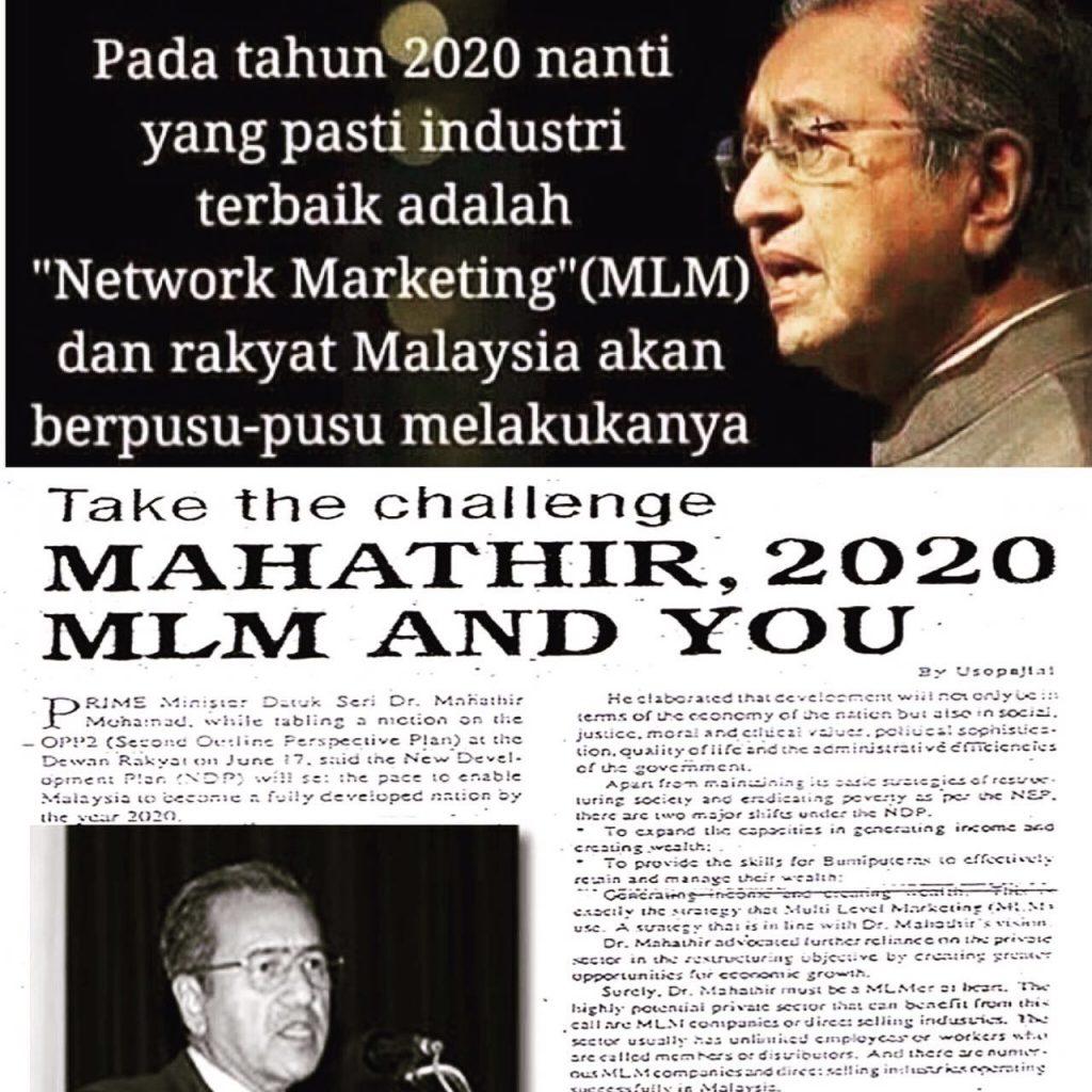 Tun Dr Mahathir pernah berkata MLM akan menjadi pilihan rakyat Malaysia untuk menjana pendapatan