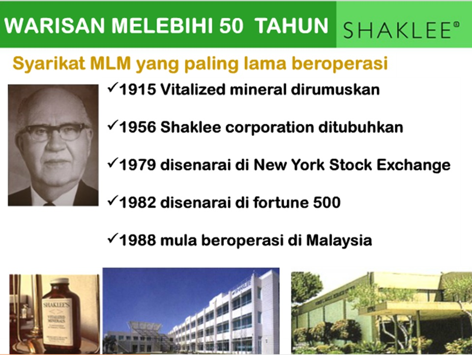 Shaklee paling lama beroperasi di negara kita sebelum Amway
